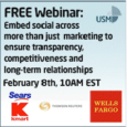 Sign up Today and Learn 'How to embed social across more than just marketing to ensure transparency, competitiveness and long-term relationships'. The webinar will take place on Friday, February 8th...