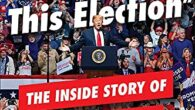 Frankly, We Did Win This Election: The Inside Story of How Trump Lost by Michael C. Bender Michael C. Bender, senior White House reporter for the Wall Street Journal, presents […]