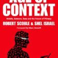 The Age Of Context will be out on Amazon September 25, go add it to your wishlist and pick yourself up a copy! The Age of Context is one of […]