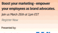 Can you link the below banner to this: http://bit.ly/1cNBnQQ Sign up today and learn how to empower your employees as brand advocates, boosting your marketing initiatives and brand engagement. The...