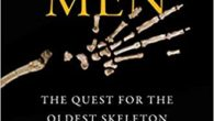 Fossil Men: The Quest for the Oldest Skeleton and the Origins of Humankind by Kermit Pattison kermitpattison.com A decade in the making, Fossil Men is a scientific detective story played […]