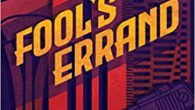 Fool's Errand by Jeffrey S. Stephens Years after the death of his gangster father, a young man discovers a letter that sends him reluctantly defying the mob as he races […]