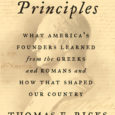 First Principles: What America's Founders Learned from the Greeks and Romans and How That Shaped Our Country by Thomas E. Ricks The Pulitzer Prize-winning journalist and #1 New York Times […]