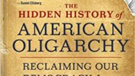 The Hidden History of American Oligarchy: Reclaiming Our Democracy from the Ruling Class Paperback by Thom Hartmann Thomhartmann.com Thom Hartmann, the most popular progressive radio host in America and a […]