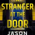A Stranger at the Door by Jason Pinter Interview From the Amazon bestselling author of Hide Away comes the gripping second installment of the Rachel Marin Thriller series. Rachel Marin […]