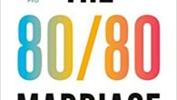 The 80/80 Marriage: A New Model for a Happier, Stronger Relationship by Nate Klemp PhD, Kaley Klemp An accessible, transformative guide for couples seeking greater love, connection, and intimacy in […]