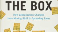 Outside the Box: How Globalization Changed from Moving Stuff to Spreading Ideas by Marc Levinson From the acclaimed author of The Box, a new history of globalization that shows us […]