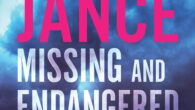 Missing and Endangered: A Brady Novel of Suspense by J. A Jance NEW YORK TIMES BESTSELLER Cochise County Sheriff Joanna Brady's professional and personal lives collide when her college-age daughter […]