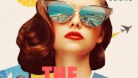 Come Fly the World: The Jet-Age Story of the Women of Pan Am by Julia Cooke Glamour, danger, liberation: in a Mad Men–era of commercial flight, Pan Am World Airways […]