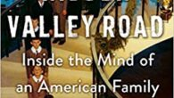 Hidden Valley Road: Inside the Mind of an American Family by Robert Kolker OPRAH'S BOOK CLUB PICK #1 NEW YORK TIMES BESTSELLER ONE OF THE NEW YORK TIMES TOP TEN […]