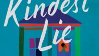The Kindest Lie: A Novel by Nancy Johnson Named a Most Anticipated book by O Magazine * GMA * Elle * Marie Claire * Good Housekeeping * NBC News * […]