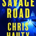 "Savage Road: A Thriller by Chris Hauty NATIONAL BESTSELLER Hayley Chill descends even deeper into the dangerous political web of Washington, DC, in this thrilling sequel to the ""propulsive, page-turning, […]"