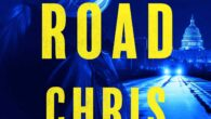"""Savage Road: A Thriller by Chris Hauty NATIONAL BESTSELLER Hayley Chill descends even deeper into the dangerous political web of Washington, DC, in this thrilling sequel to the """"propulsive, page-turning, […]"""