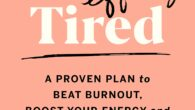 I'm So Effing Tired: A Proven Plan to Beat Burnout, Boost Your Energy, and Reclaim Your Life by Dr. Amy Shah MD A guide to conquering burnout and increasing your […]