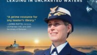 """Breaking Ice and Breaking Glass: Leading in Uncharted Waters by Vice Admiral Sandra Stosz Uscg (Ret) """"A prime resource for any leader's library."""" -James Mattis, General, US Marines (ret), and […]"""