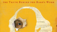 North by Shakespeare: A Rogue Scholar's Quest for the Truth Behind the Bard's Work by Michael Blanding The true story of a self-taught Shakespeare sleuth's quest to prove his eye-opening […]