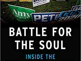 Battle for the Soul: Inside the Democrats' Campaigns to Defeat Trump by Edward-Isaac Dovere An award-winning political journalist for The Atlantic tells the inside story of how the embattled Democratic […]