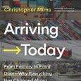 Arriving Today: From Factory to Front Door — Why Everything Has Changed About How and What We Buy by Christopher Mims The Wall Street Journal technology columnist reveals the fascinating […]
