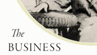 The Business of Tomorrow: The Visionary Life of Harry Guggenheim: From Aviation and Rocketry to the Creation of an Art Dynasty by Dirk Smillie The first biography of the brilliant […]
